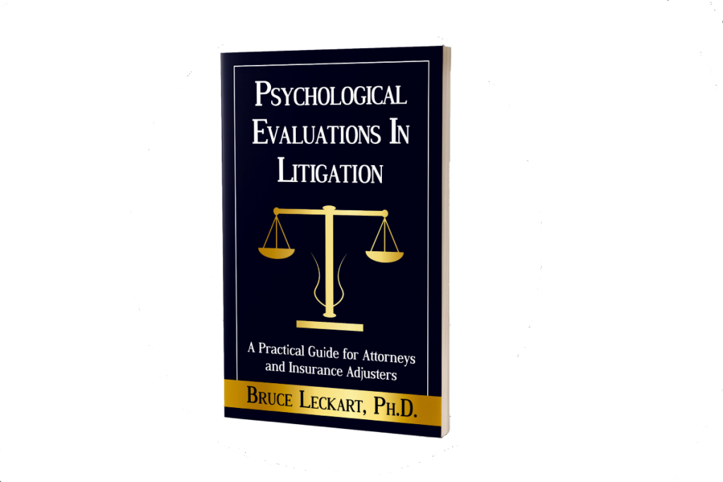 A photo of the Dr. Leckart's Book titled Psychological Evaluations In Litigation: A Practical Guide for Attorneys and Insurance Adjusters